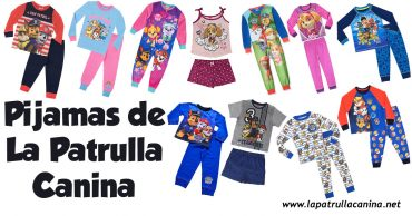 Pijamas de La Patrulla Canina