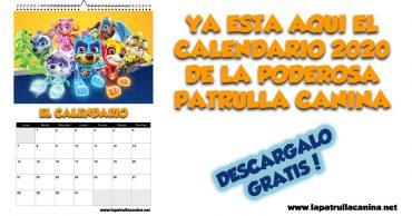 Calendario 2020 de La Patrulla Canina